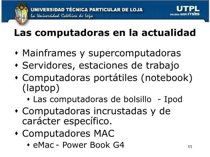 Las computadoras en la actualidad
