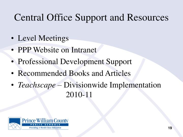 Central Office Support and Resources
