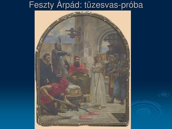 Feszty Árpád: tüzesvas-próba