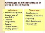 advantages and disadvantages of group decision making
