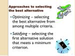 approaches to selecting the best alternative