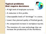 typical problems that require decisions