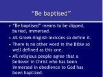 be baptised
