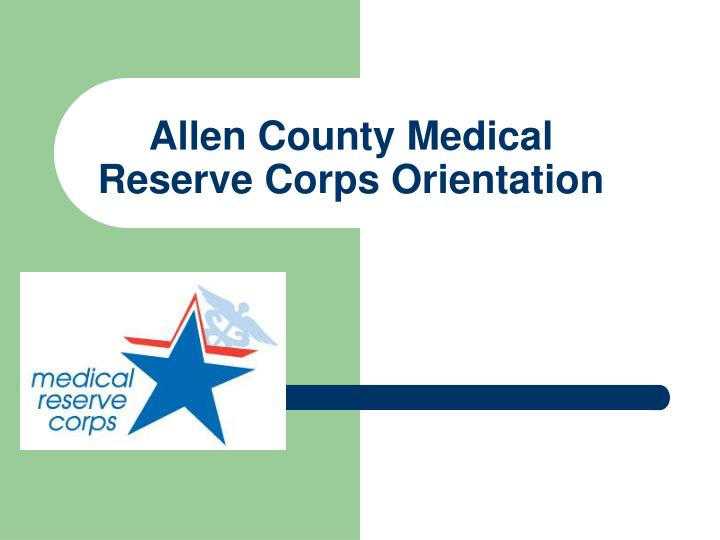 allen county medical reserve corps orientation n.