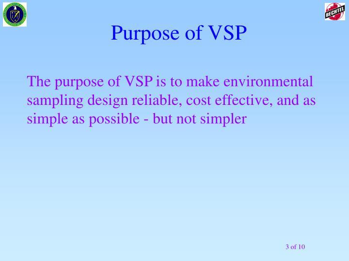 Purpose of vsp