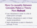 more co causality between concepts makes a theory more robust