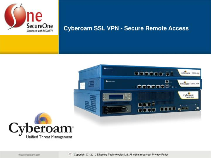 PPT - Cyberoam SSL VPN - Secure Remote Access PowerPoint