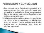 persuasion y conviccion1
