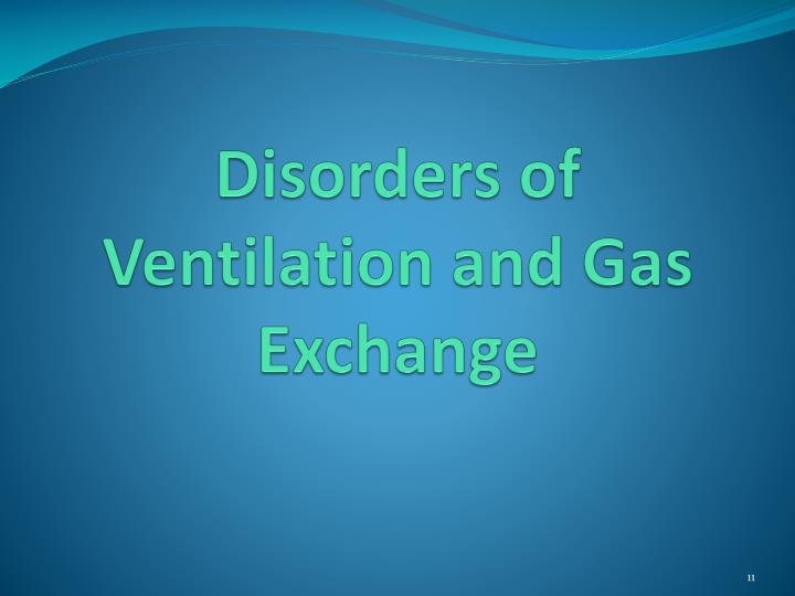 Disorders of Ventilation and Gas Exchange
