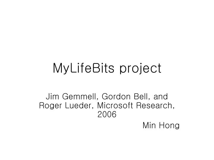 Mylifebits project