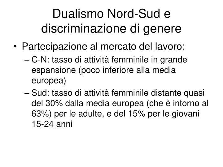 Dualismo Nord-Sud e discriminazione di genere