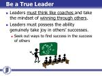 be a true leader2