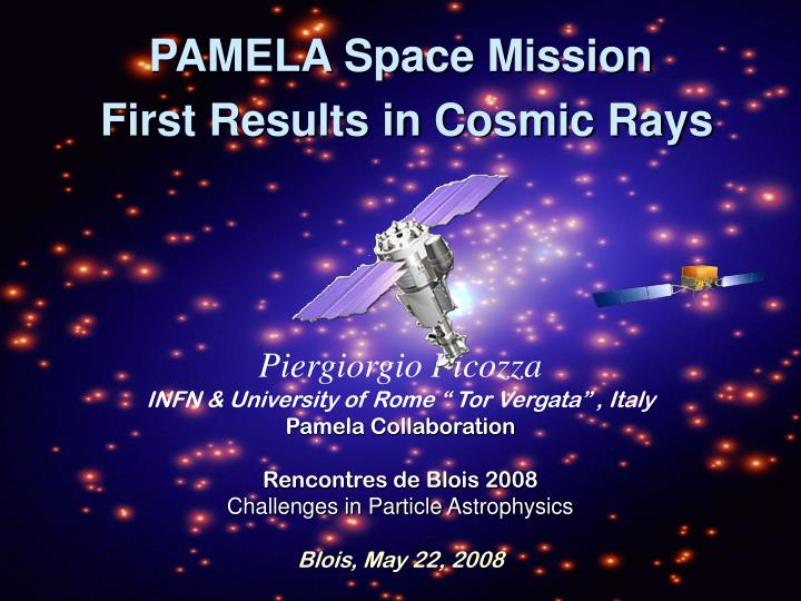 pamela space mission first results in cosmic rays n.