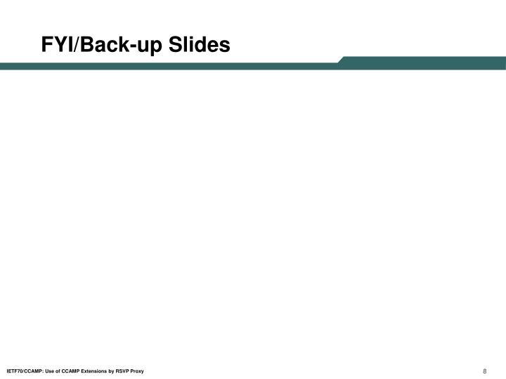 FYI/Back-up Slides