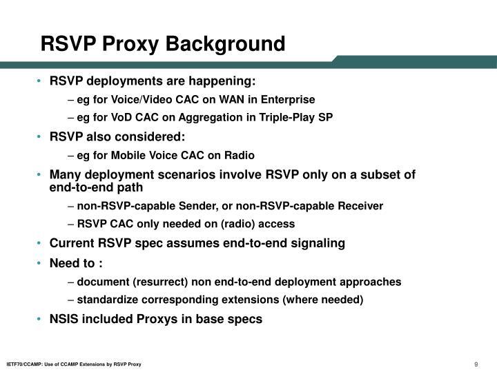 RSVP Proxy Background