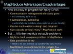 mapreduce advantages disadvantages