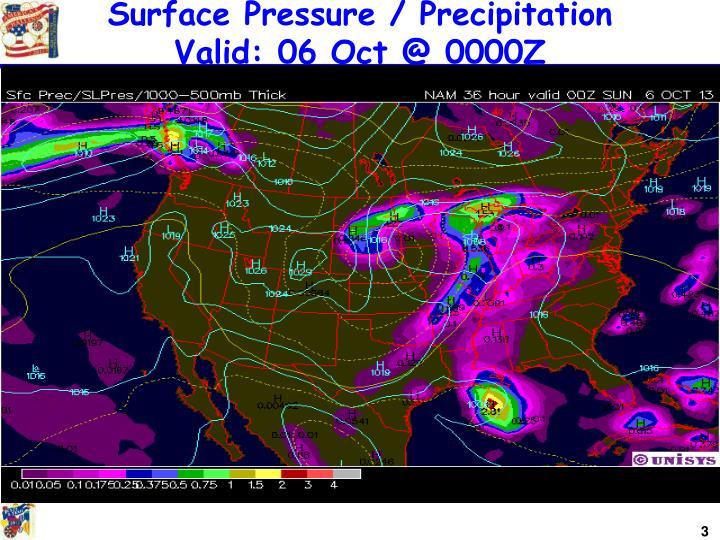 Surface pressure precipitation valid 06 oct @ 0000z