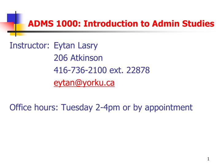 Adms 1000 introduction to admin studies