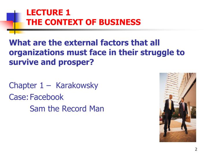 Lecture 1 the context of business