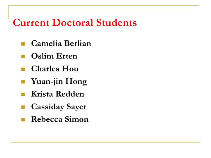 Current doctoral students