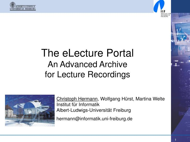 The electure portal an advanced archive for lecture recordings