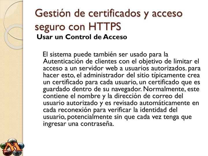 Gestión de certificados y acceso seguro con HTTPS