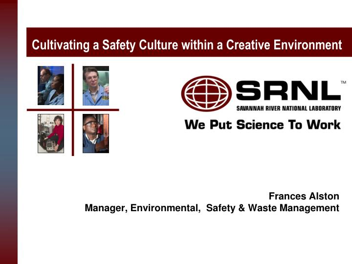 cultivating a safety culture within a creative environment n.