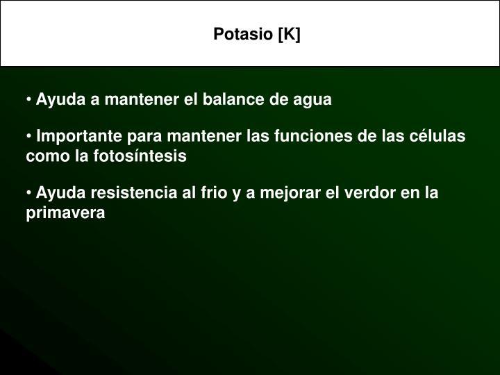 Potasio [K]