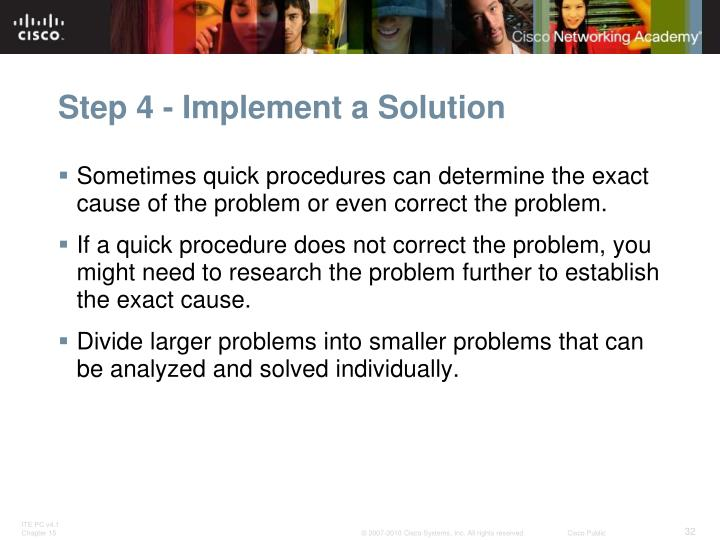 Sometimes quick procedures can determine the exact cause of the problem or even correct the problem.