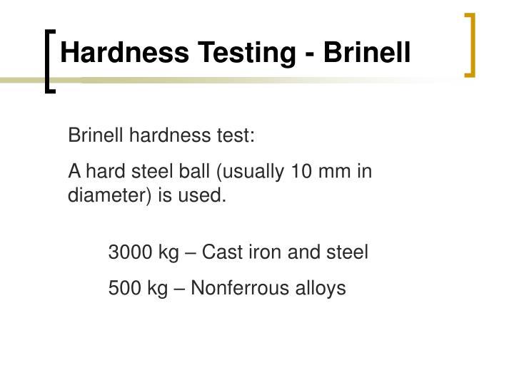 Hardness Testing - Brinell