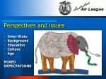 perspectives and issues inter state background education culture age mixed expectations
