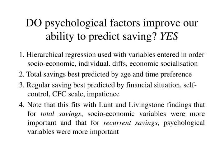 DO psychological factors improve our ability to predict saving?