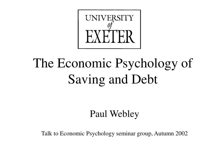 The economic psychology of saving and debt