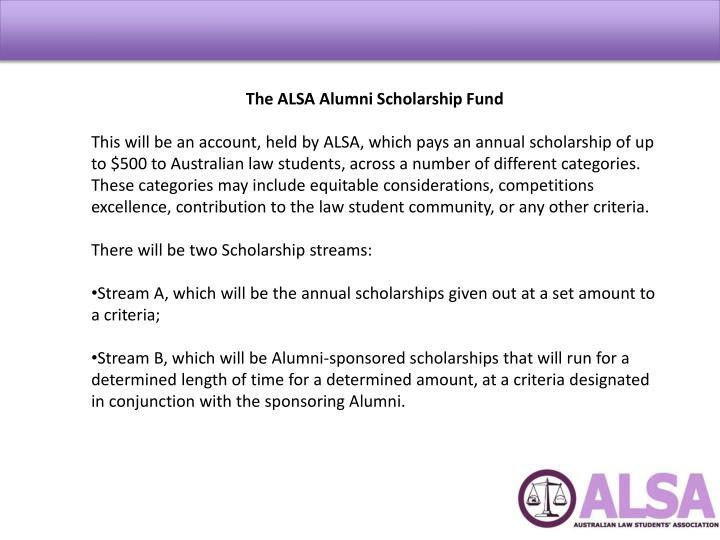 The ALSA Alumni Scholarship Fund