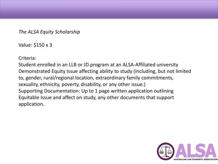 The ALSA Equity Scholarship