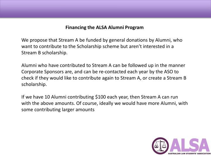 Financing the ALSA Alumni Program
