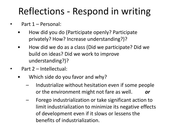Reflections - Respond in writing