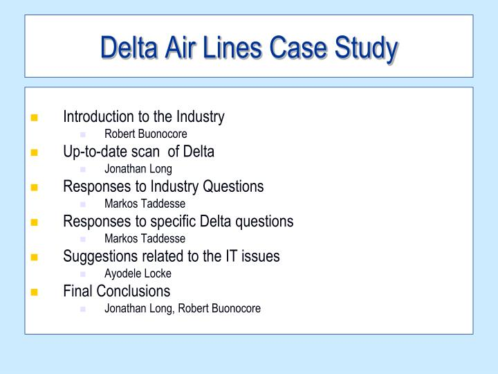 delta case analysis This social media case study outlines an experience that jessica gioglio had with an airline crisis and how delta's customer service team came to the rescue on twitter.
