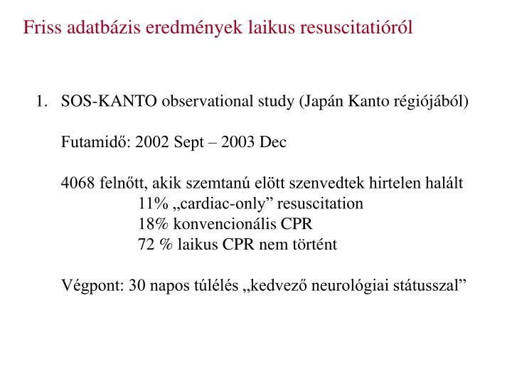 Friss adatbázis eredmények laikus resuscitatióról