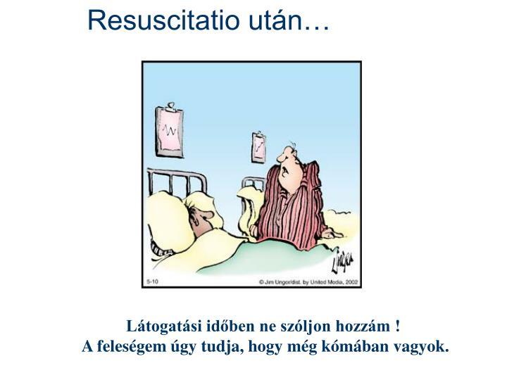 Resuscitatio után…