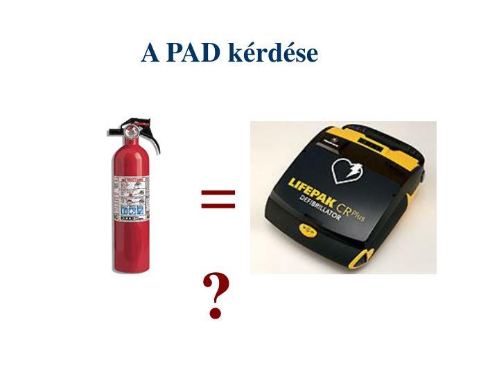 A PAD kérdése