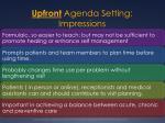upfront agenda setting impressions