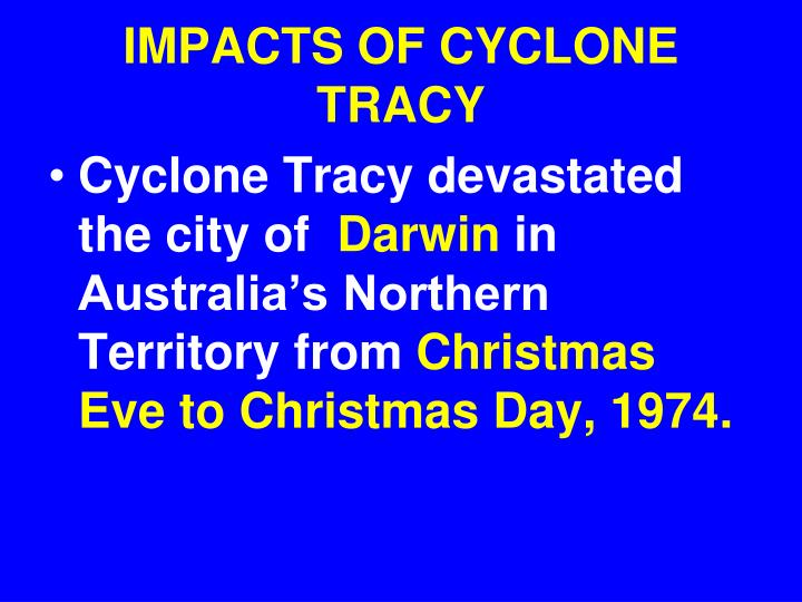 IMPACTS OF CYCLONE TRACY