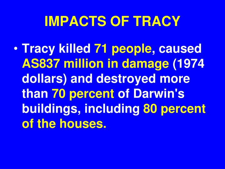 IMPACTS OF TRACY