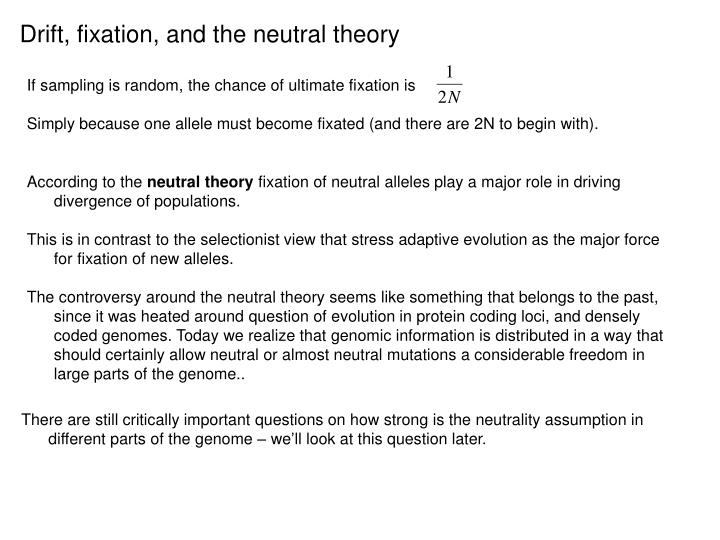 Drift, fixation, and the neutral theory