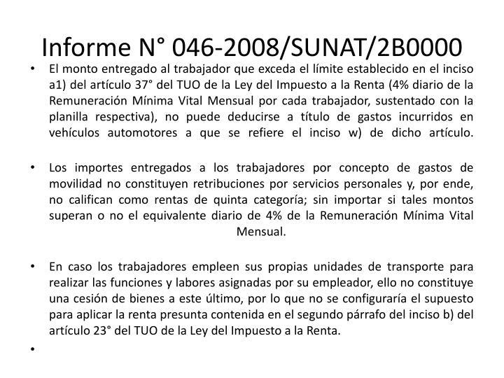 Informe N° 046-2008/SUNAT/2B0000