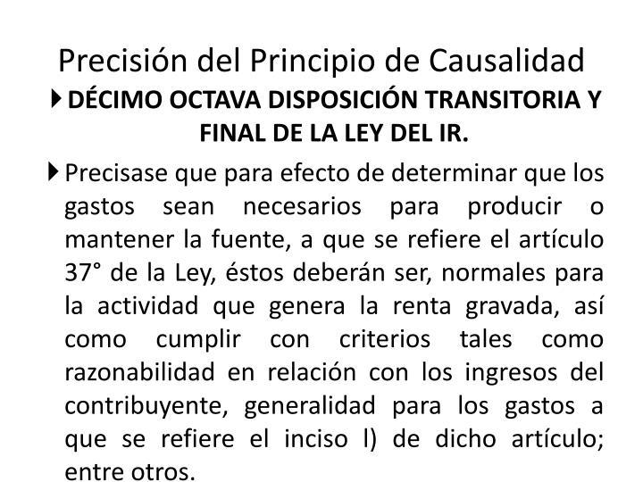 Precisión del Principio de Causalidad