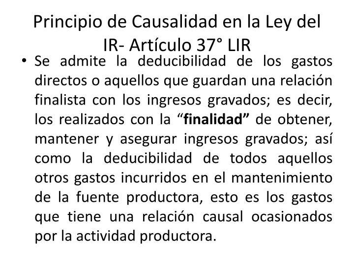 Principio de Causalidad en la Ley del IR- Artículo 37° LIR