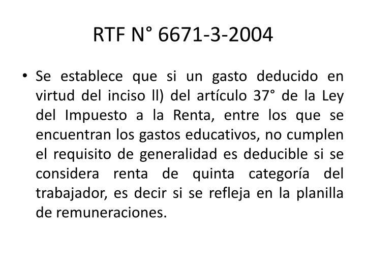 RTF N° 6671-3-2004