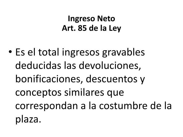 Ingreso Neto